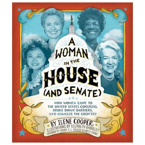 A Woman in the House and Senate, children's book