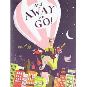 And Away We Go, children's book