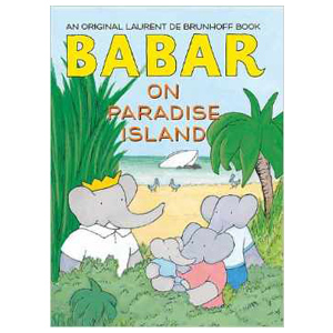 Babar on Paradise Island, children's book