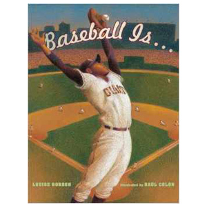 Baseball Is Louise Borden, children's book