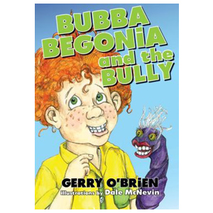 Bubba Begonia and the Bully, children's book