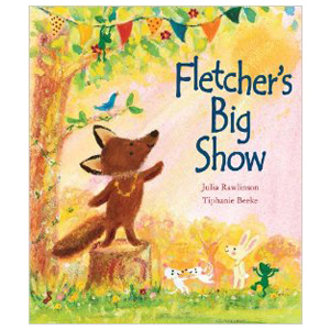 Fletcher's Big Show, children's book