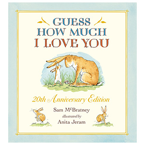 Guess How Much I Love You, children's book