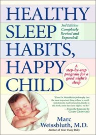 Healthy Sleep Habits, Happy Child Book