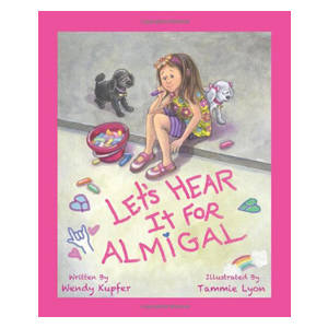 Lets Hear It for Almigal, children's book