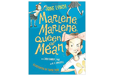 Marlene Queen of Mean, children's book