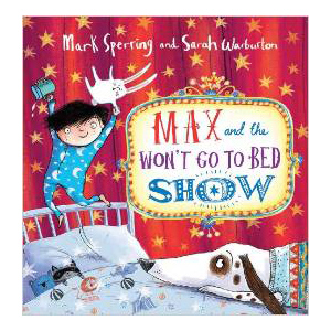 Max and the Won't Go to Bed Show, children's book