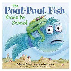 Pout Pout Fish Goes to School, children's book