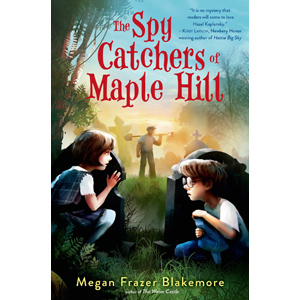 The Spy Catchers of Maple Hill, children's book