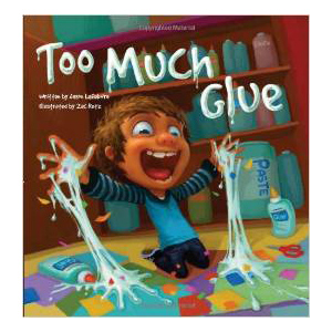 Too Much Glue, children's book
