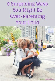 Ways You Are Over Parenting Your Child Pinterest Graphic