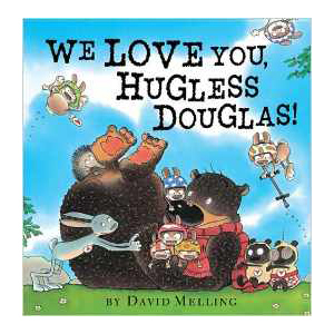 We Love You Hugless Douglas, children's book
