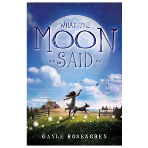 What the Moon Said, children's book