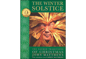 TheWinterSolstice:TheSacredTraditionsofChristmas,HolidayBook