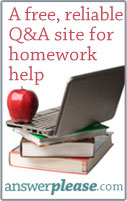 A free, reliable Q&A site for homework help. Answerplease.com