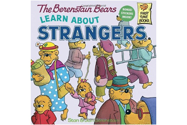 book for child afraid of strangers, Berenstain Bears