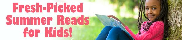 Fresh-Picked Summer Reads for kids