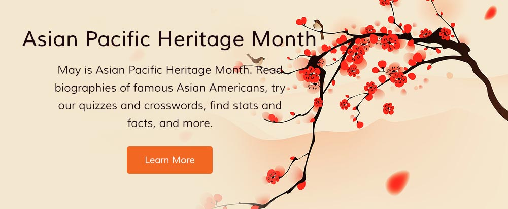 May is Asian Pacific Heritage Month