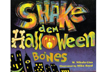 Halloween children's book, Shake dem Halloween Bones