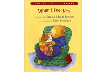 children's books explaining death or grief, When I Feel Sad