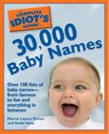 The Complete Idiot's Guide to 30,000 Baby Names