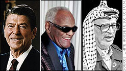 Ronald Regan, Ray Charles, and Yassir Arafat