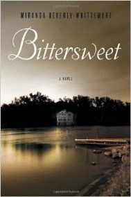 Bittersweet A Novel, 2014 book