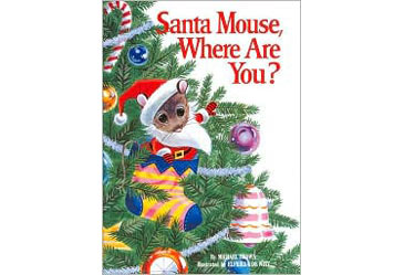 ChristmasBook,SantaMouse,WhereAreYou?