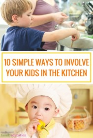Simple Ways to Involve Kids in the Kitchen Pinterest Graphic