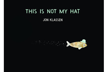 This Is Not My Hat, 2013 childrens book