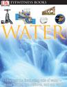 Eyewitness: Water
