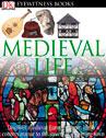 Eyewitness: Medieval Life