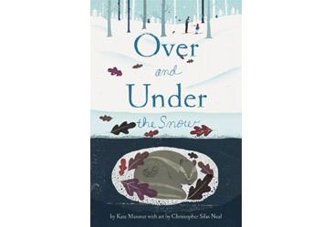 award winning childrens book, over and under the snow