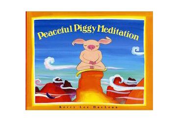 children's books explaining death or grief, Peaceful Piggy Meditation