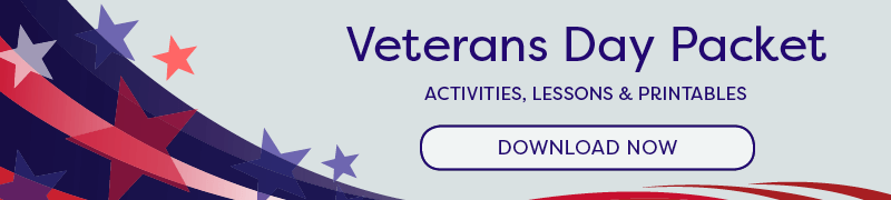 Veterans Day Printables & Lessons for Teachers, Grades K-12 ...