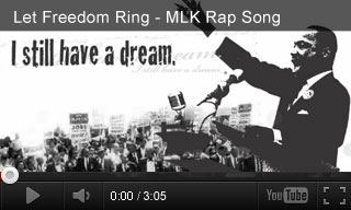 Video: Let Freedom Ring - MLK Rap Song