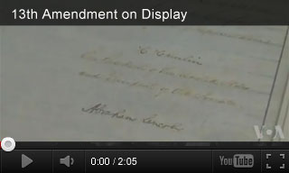Video: 13th Amendment on Display
